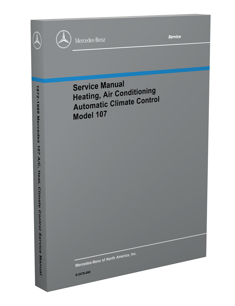 1972-1989 Mercedes 107 Air Conditioning/Heater Service Manual Reprint SL SLC 350 380 450 560