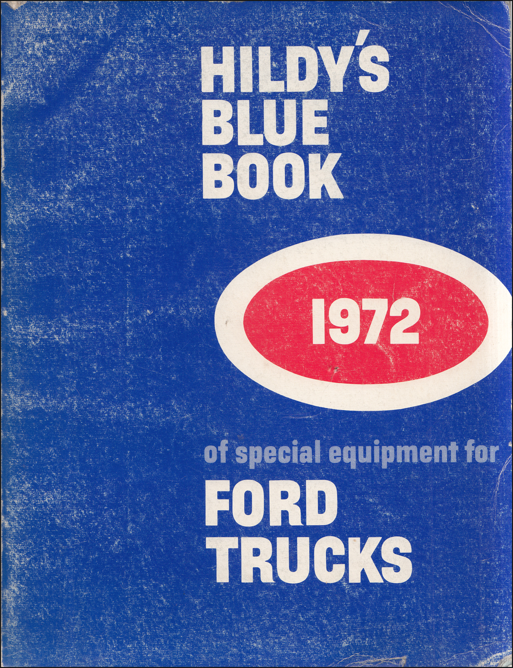 1972 Ford Truck Hildy's Blue Book Special Equipment Dealer Album