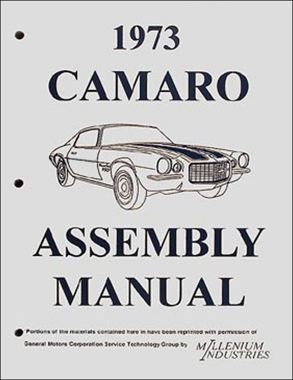 1973 Camaro & RS, LT, Z28 Factory Assembly Manual Reprint