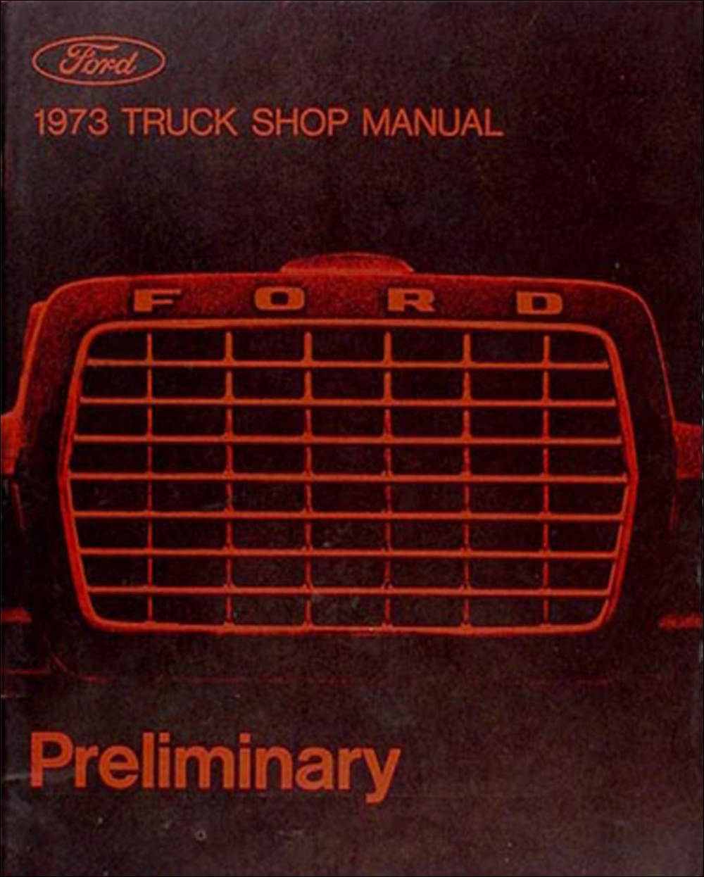 1973 Ford Truck Preliminary Shop Manual Original