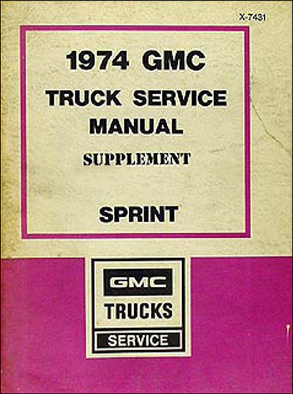 1974 GMC Sprint Shop Manual Original Supplement