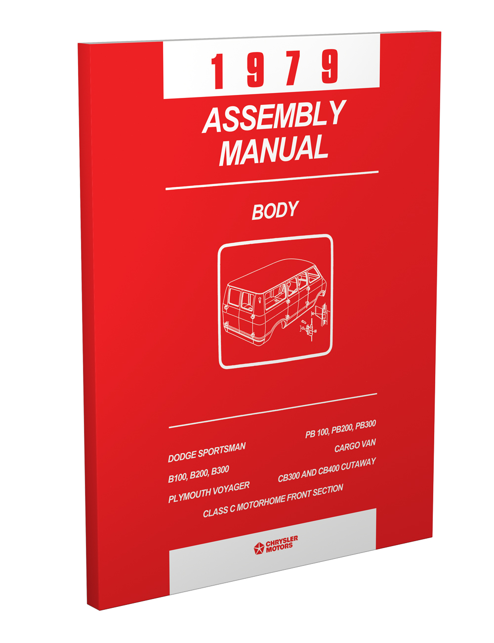 1979 Dodge & Plymouth B Van Body Assembly Manual Reprint