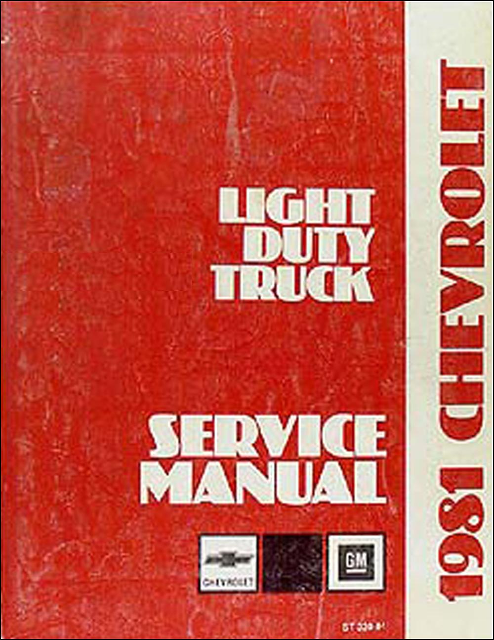 1981 Chevrolet Pickup Blazer Van and Suburban Shop Manual Original