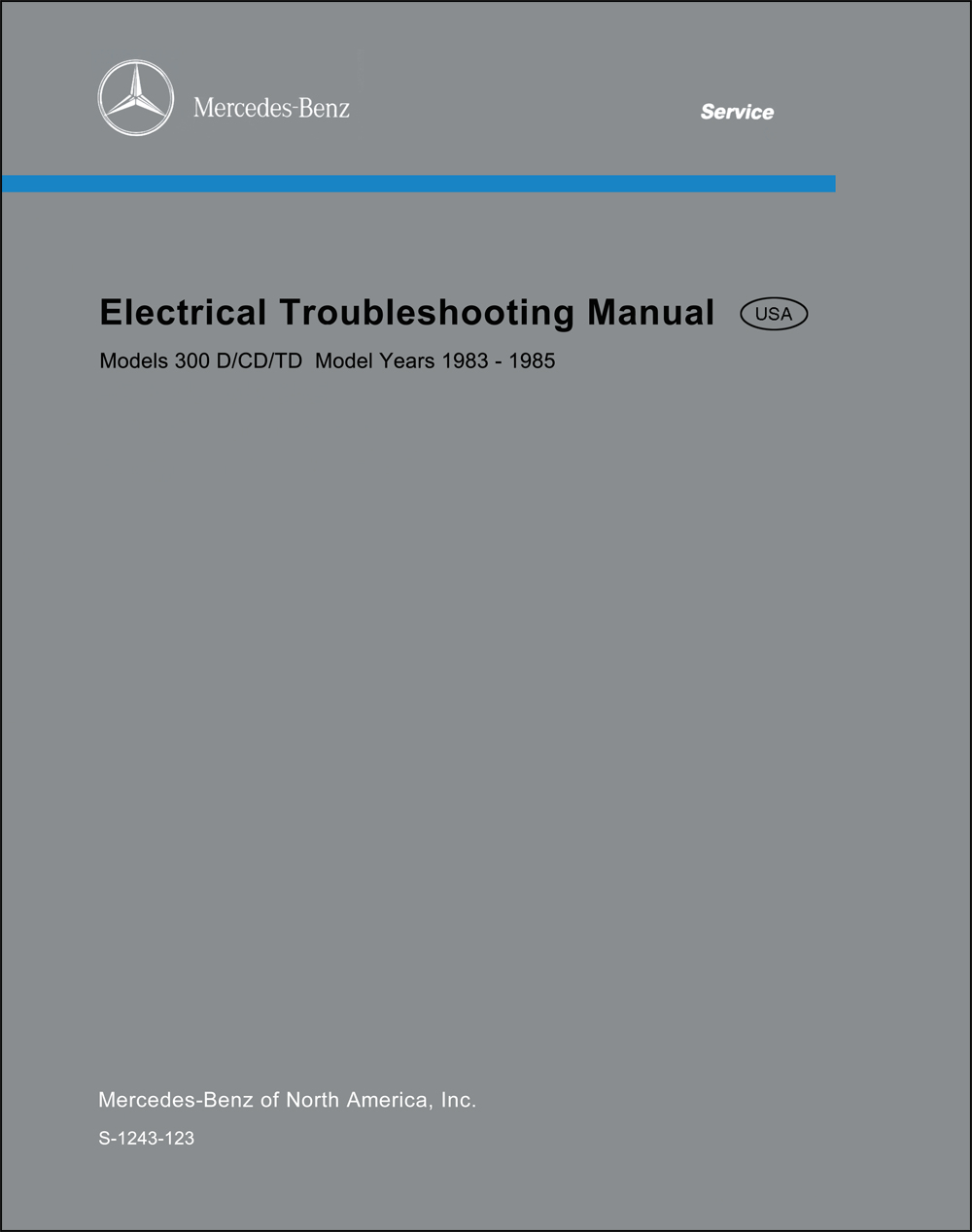 1983-1985 Mercedes 300 D/CD/TD (123) Electrical Troubleshooting Manual