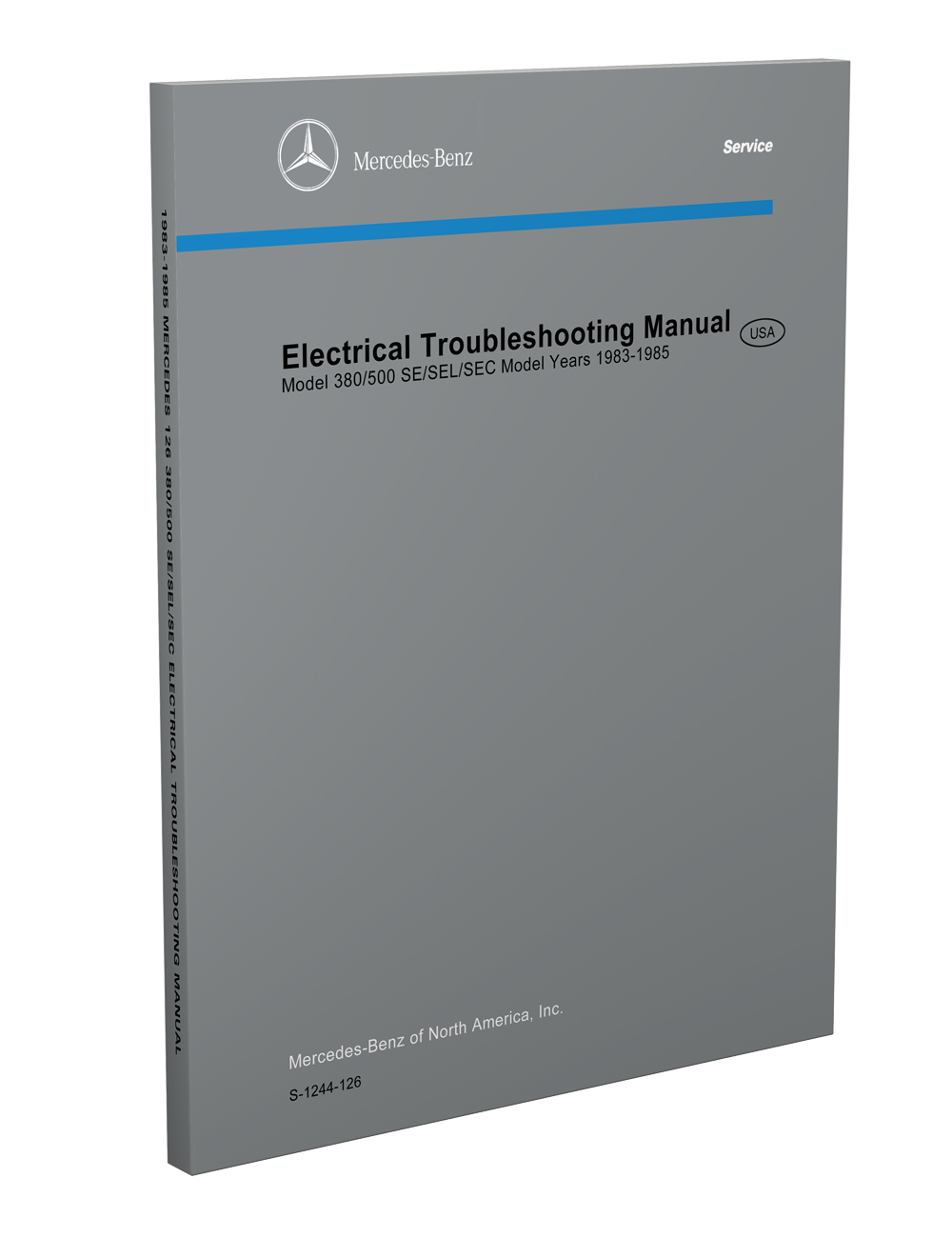 1983-1985 Mercedes Electrical Troubleshooting Manual Reprint  380/500 SE SEC SEL