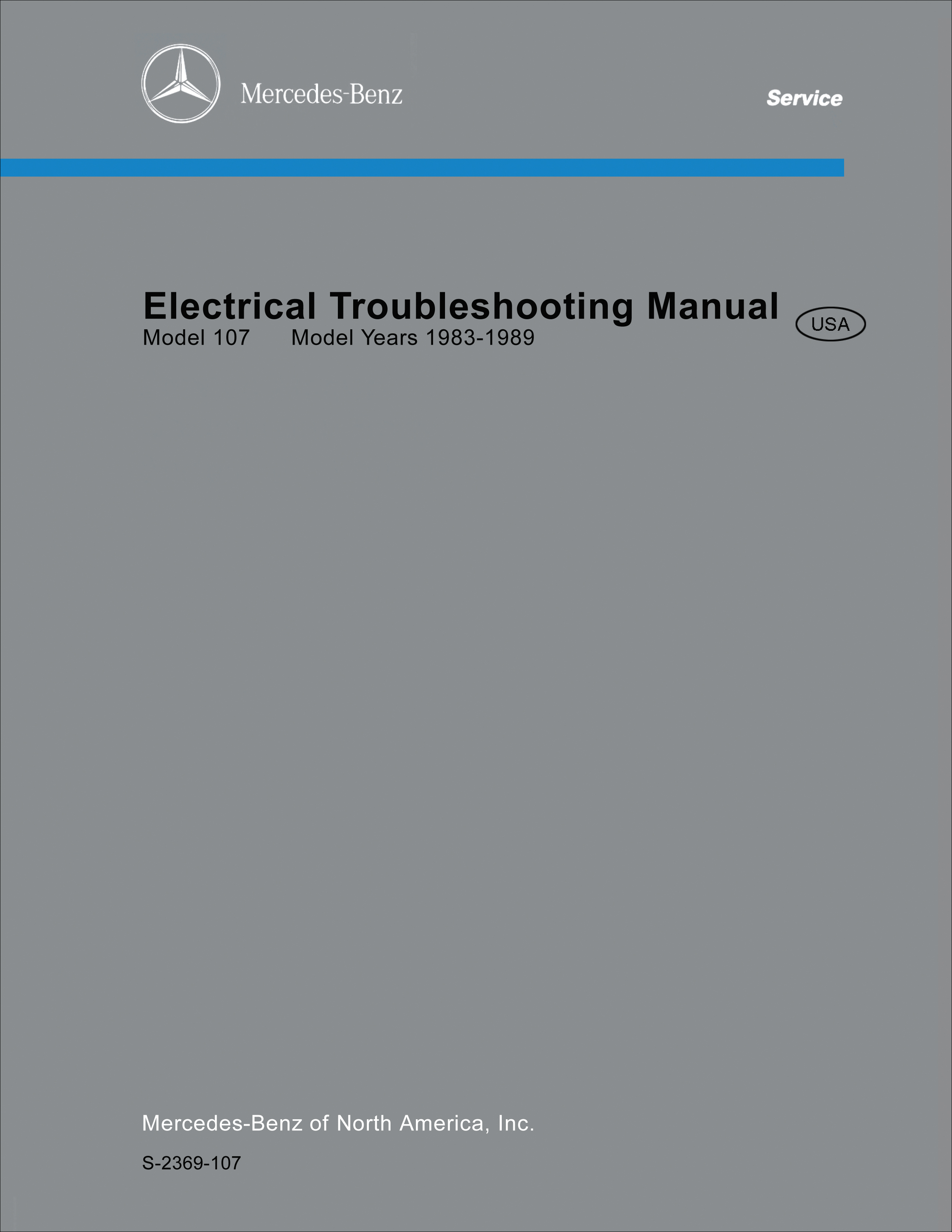 1986-1989 Mercedes 107 560SL  Electrical Troubleshooting Manual