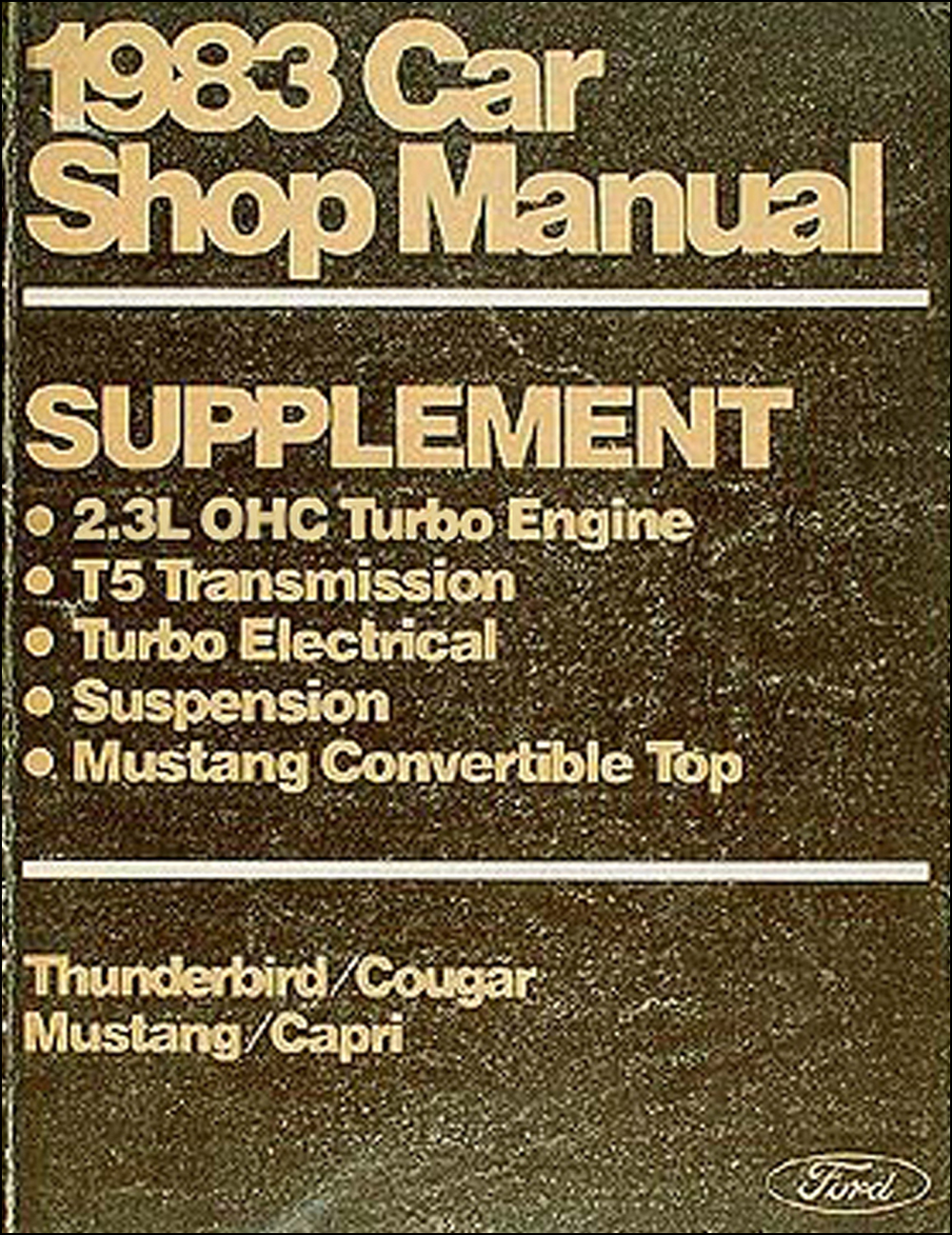 1983 Ford Mustang Ac Wiring Diagram Mercury Capri Foldout Original T Bird Cougar Turbo Engine Convertible Susp Repair Shop Manual Supp