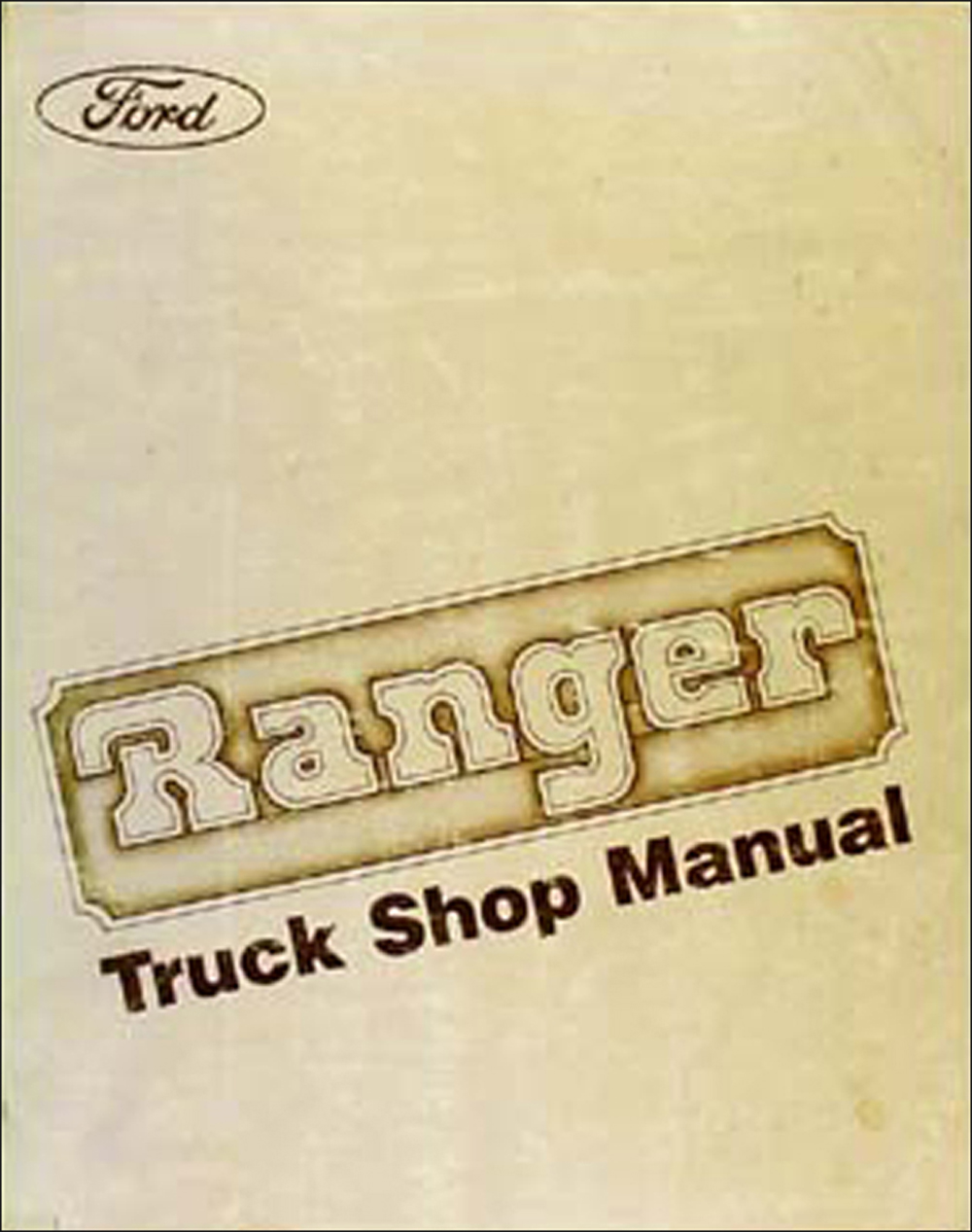 1984 Ford Ranger Repair Manual Original