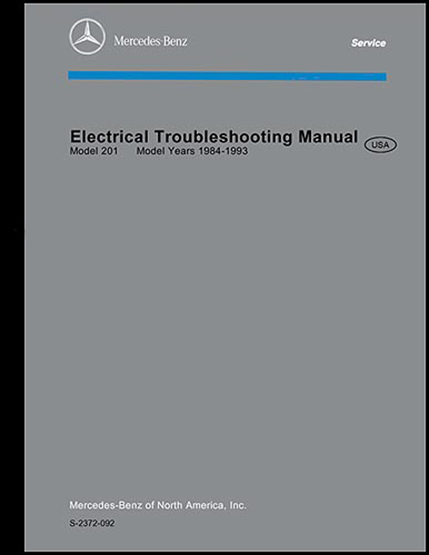 1984-1993 Mercedes 201 Electrical Troubleshooting Manual Reprint 190D 190E