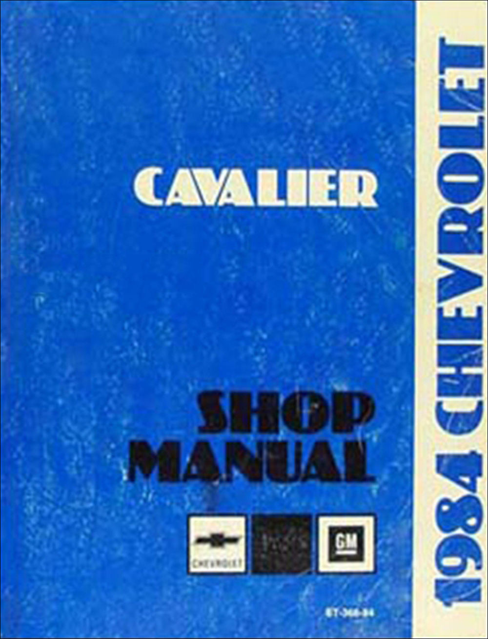 1984 Chevy Cavalier Repair Manual Original