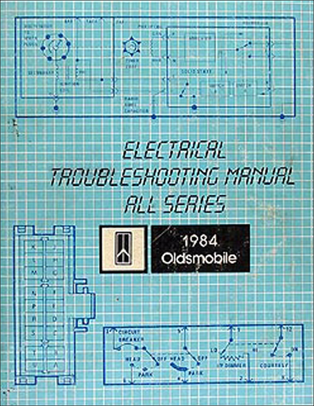 1984 Oldsmobile Electrical Troubleshooting Manual Original - All Cars