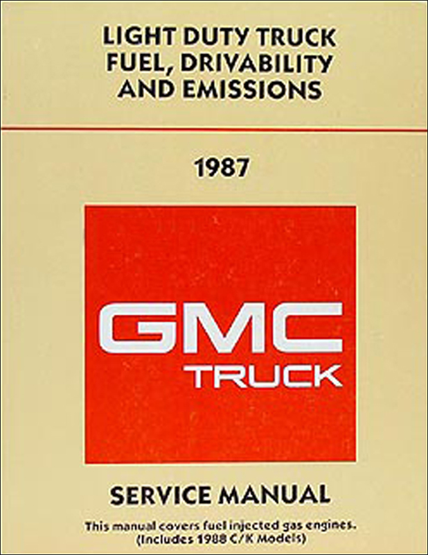 1987 GMC Fuel & Emissions Manual Original Pickup, Van, & Motorhome