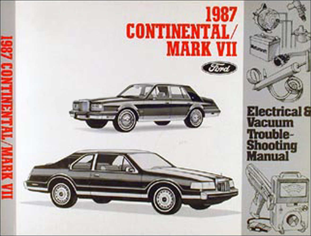 1987 Lincoln Continental & Mark VII Electrical Troubleshooting Manual