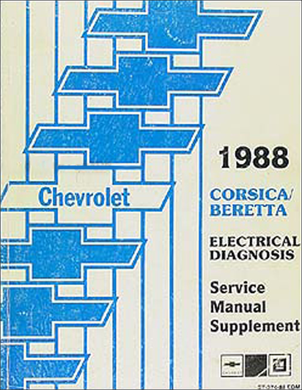 1988 Chevy Corsica/Beretta Electrical Diagnosis Manual Original