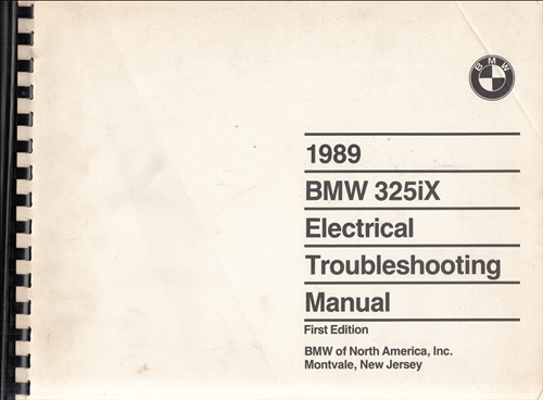 1989 BMW 325iX Electrical Troubleshooting Manual First Edition
