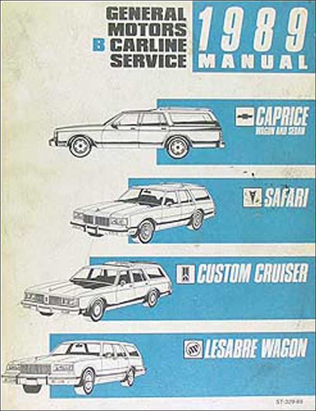 1989 Repair Shop Manual Caprice, Safari, Custom Cruiser, Estate Wagon