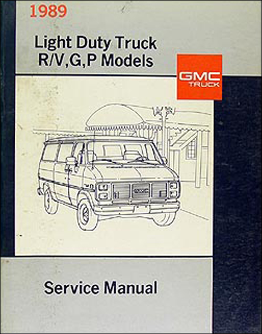 1989 GMC Repair Shop Manual Original Jimmy Suburban R/V Pickup Van FC