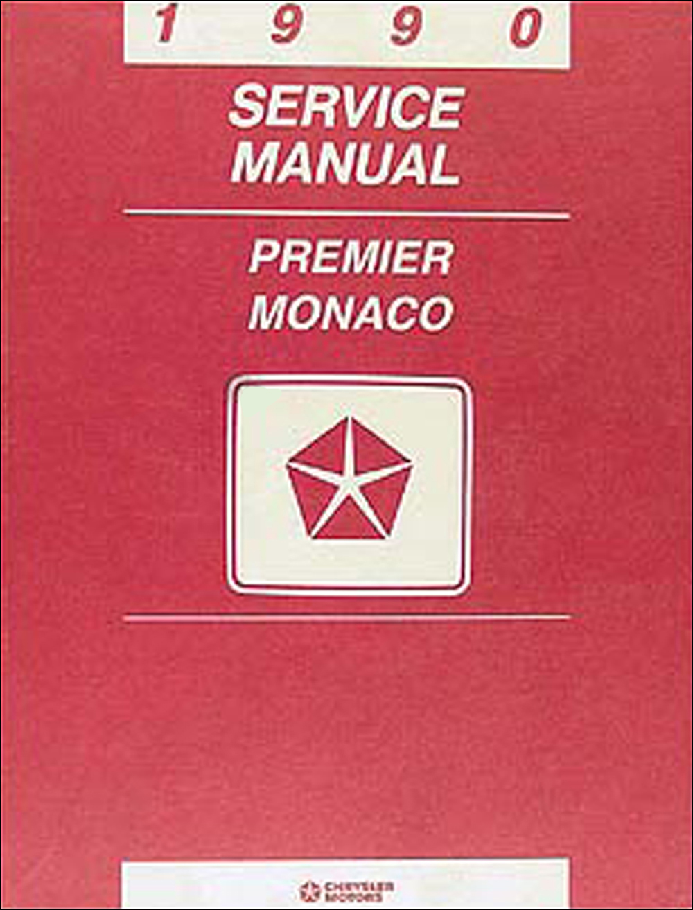 1990 Dodge Monaco & Eagle Premier Shop Manual Original