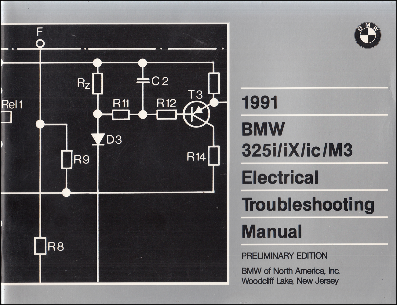 1991 BMW 325i/iX/ic/M3 Electrical Troubleshooting Manual Preliminary edition