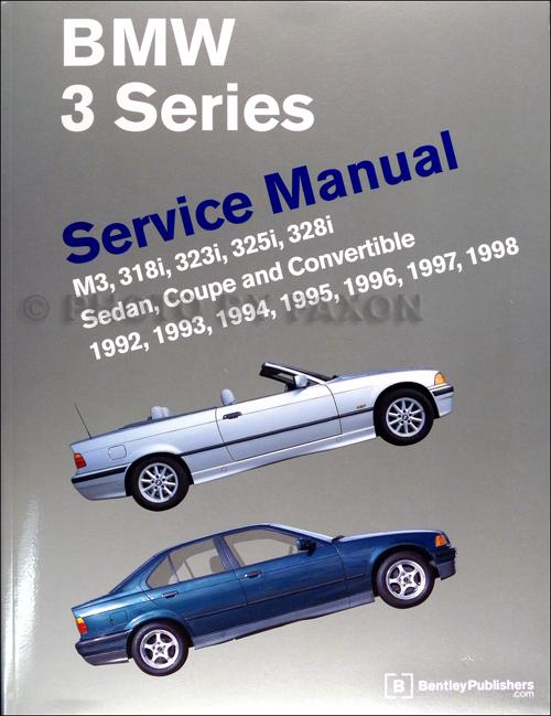 1992-1998 bmw 3 series bentley repair shop manual m3, 318i, 323i, 325i, 328i