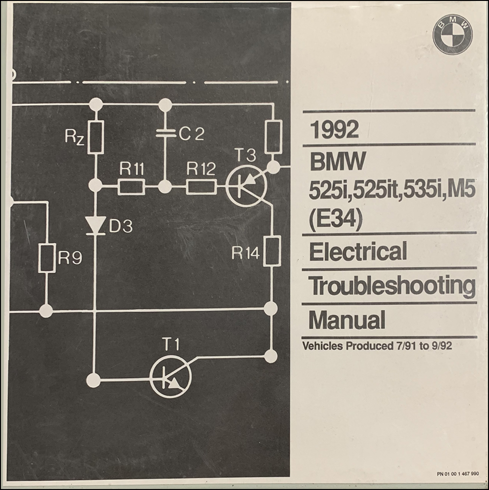 1992 BMW 525i, 525it, 535i and M5 Electrical Troubleshooting Manual 2nd Edition