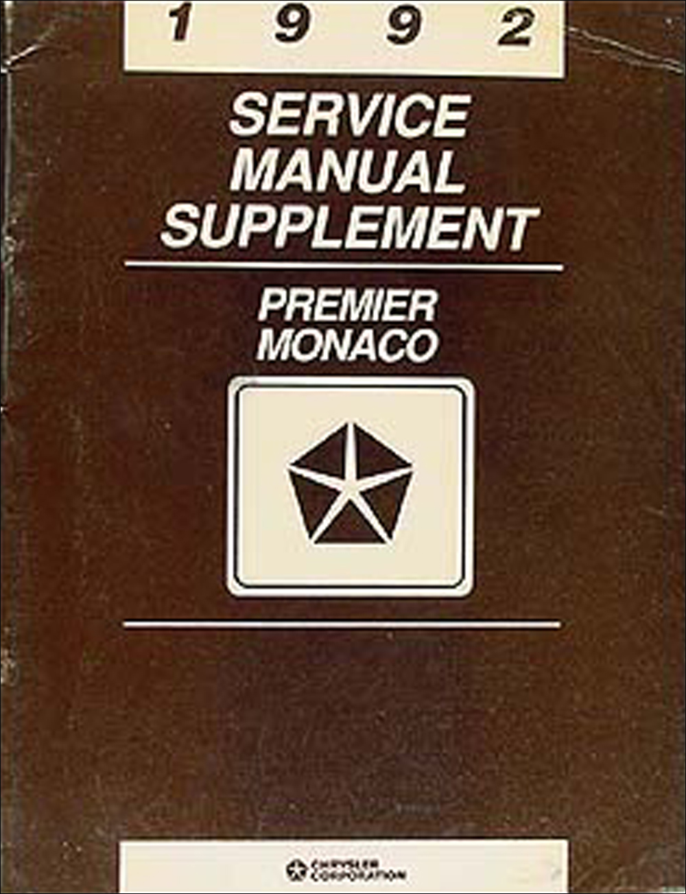 1992 Dodge Monaco & Eagle Premier Shop Manual Original Supplement