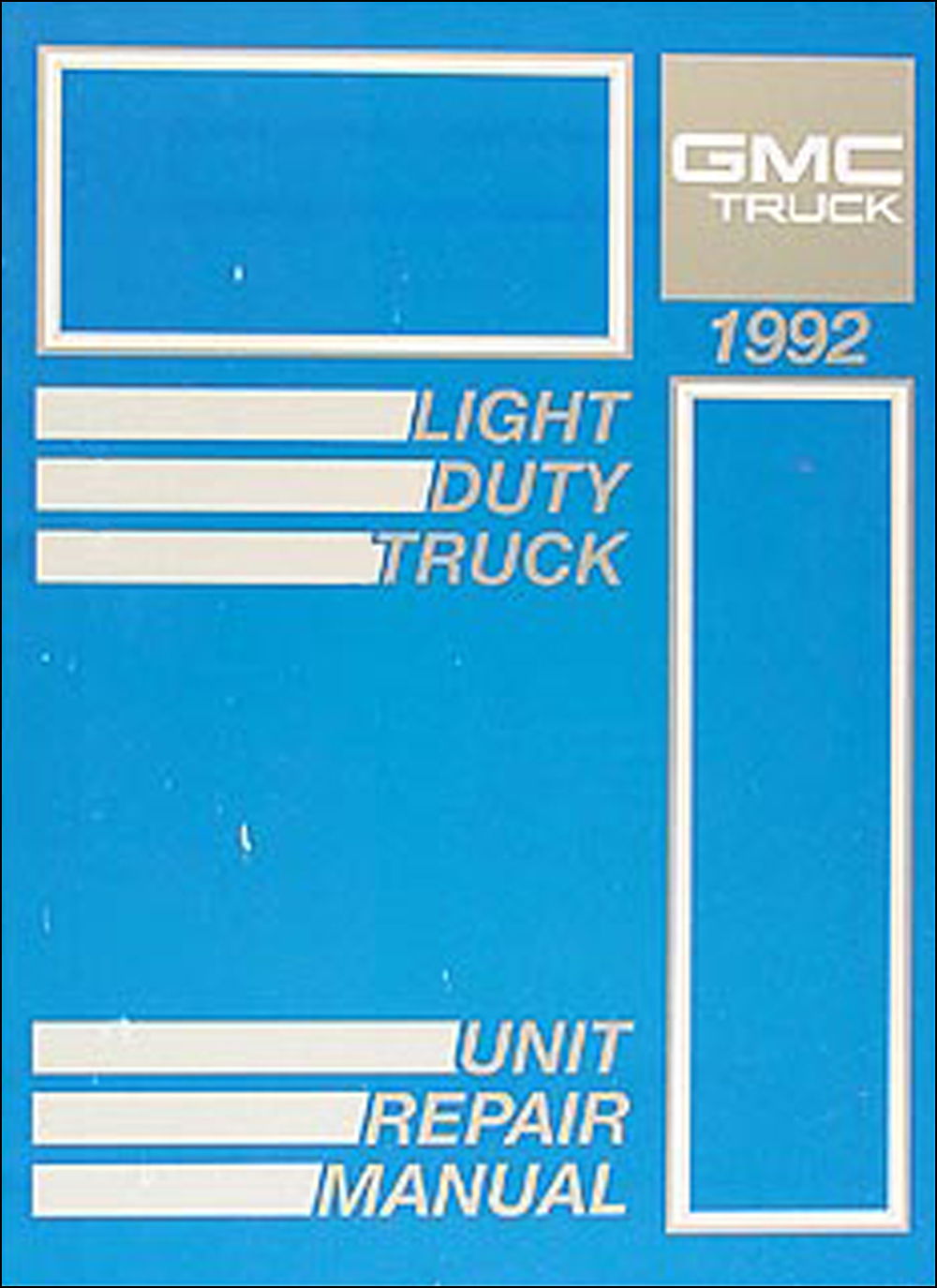 1992 GMC 1/2, 3/4, & 1 ton Truck Overhaul Manual Original