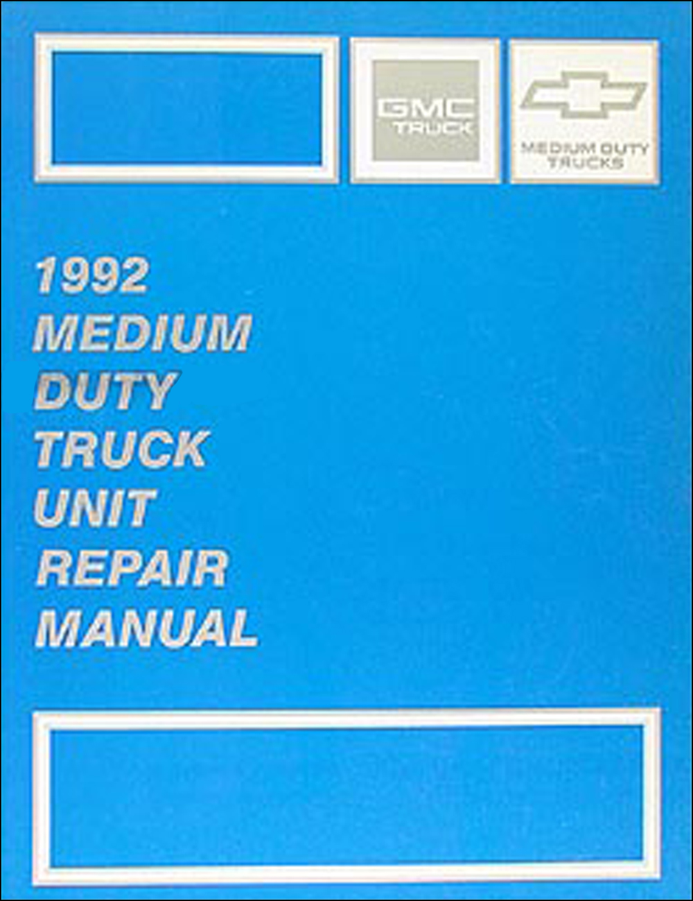 1992 GMC & Chevy Medium Duty Overhaul Manual Original