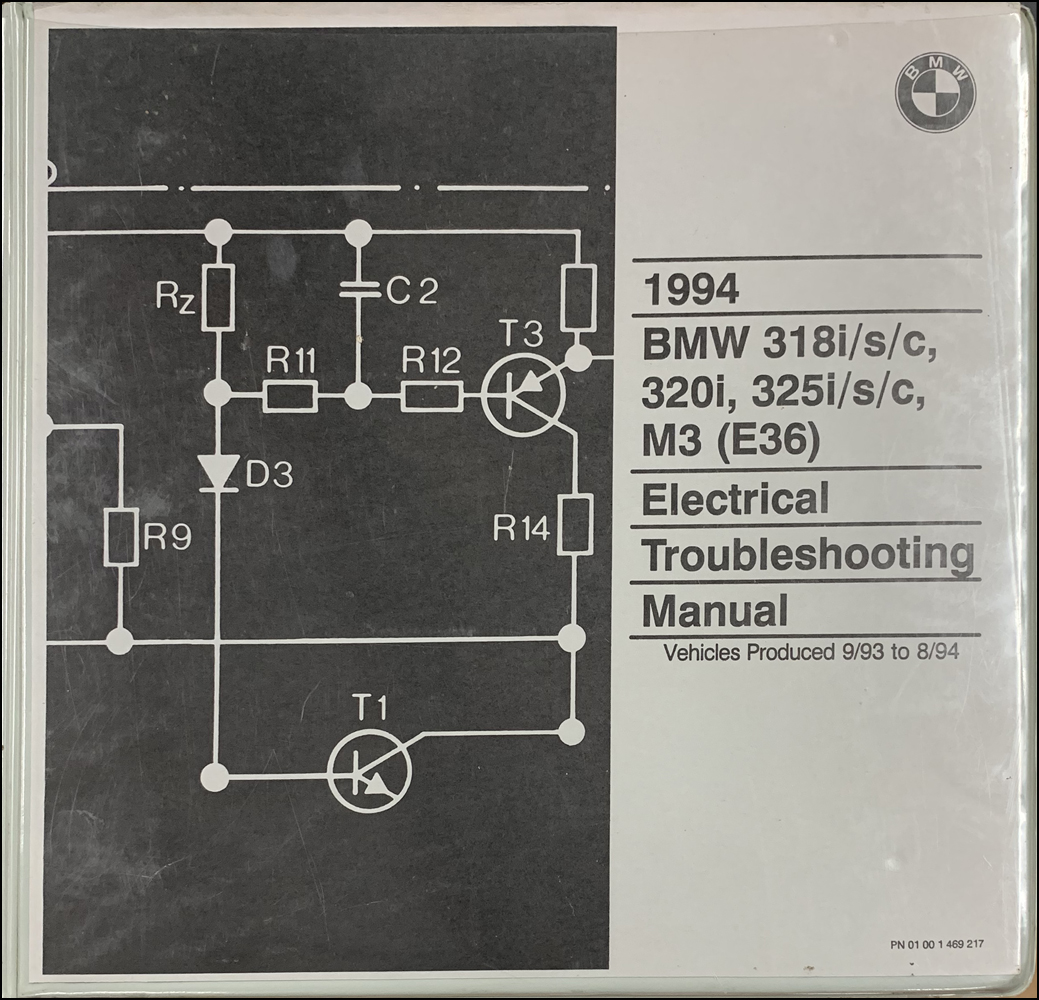 1994 BMW 318i/s/c 320i 325i/s/c M3 Electrical Troubleshooting Manual