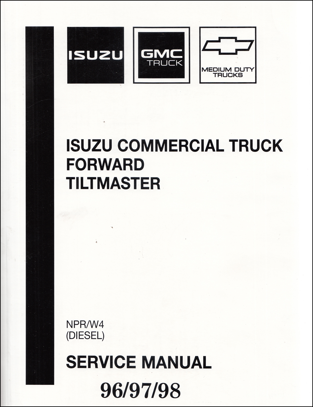 1996 NPR & W4 Diesel Repair Manual Original