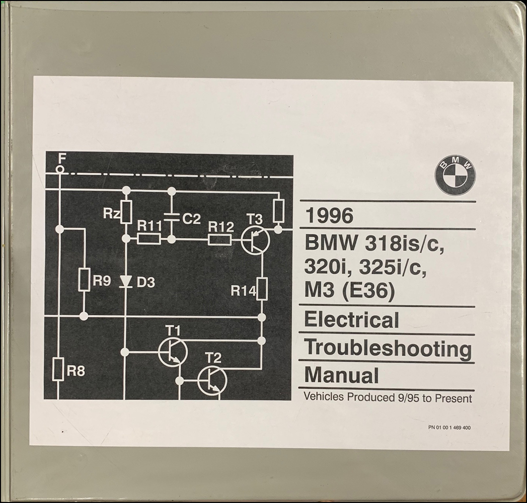 1996 BMW 318is/c 320i 325i/c M3 Electrical Troubleshooting Manual, 1st Edition
