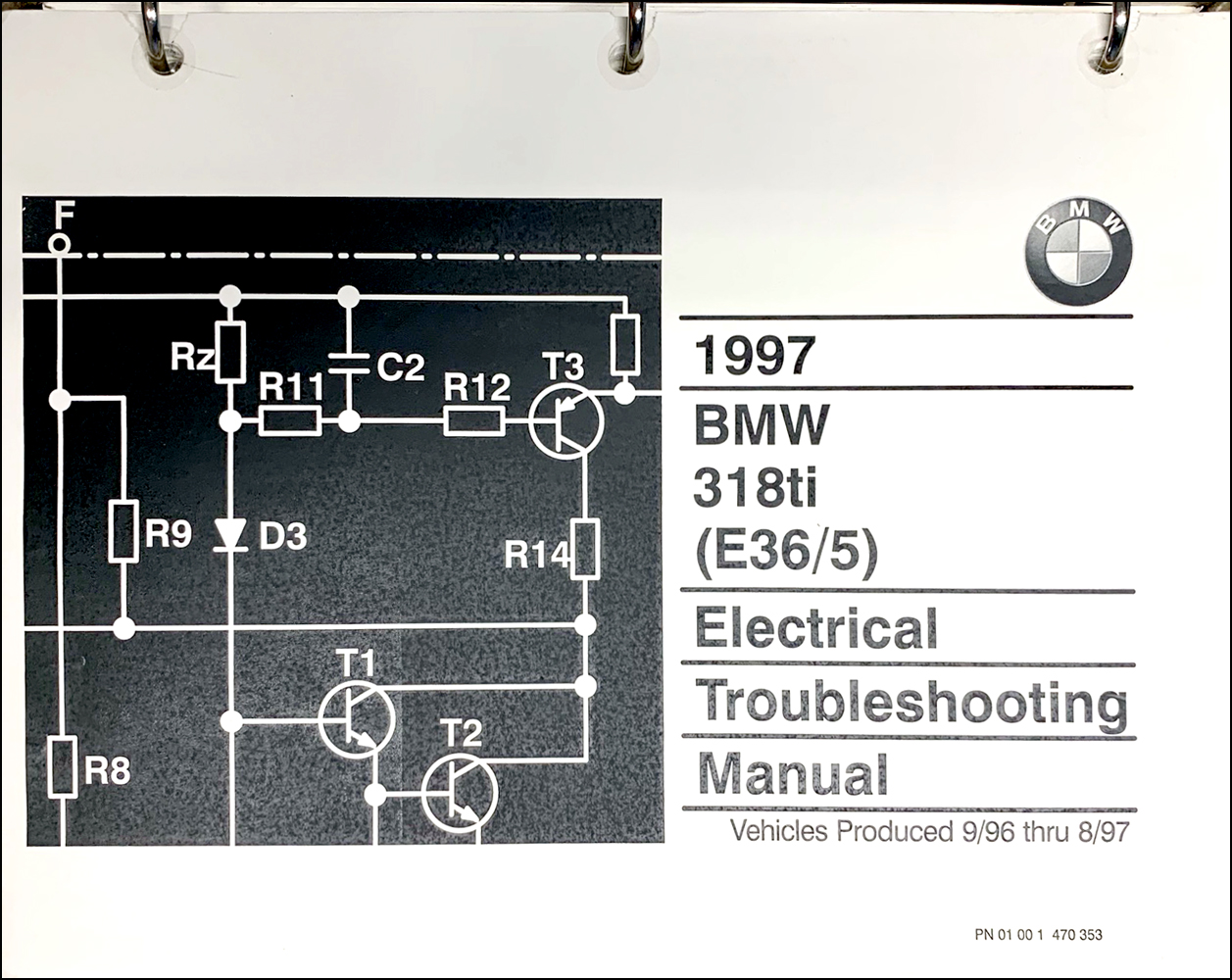 1997 BMW 318ti Electrical Troubleshooting Manual Original Second Edition