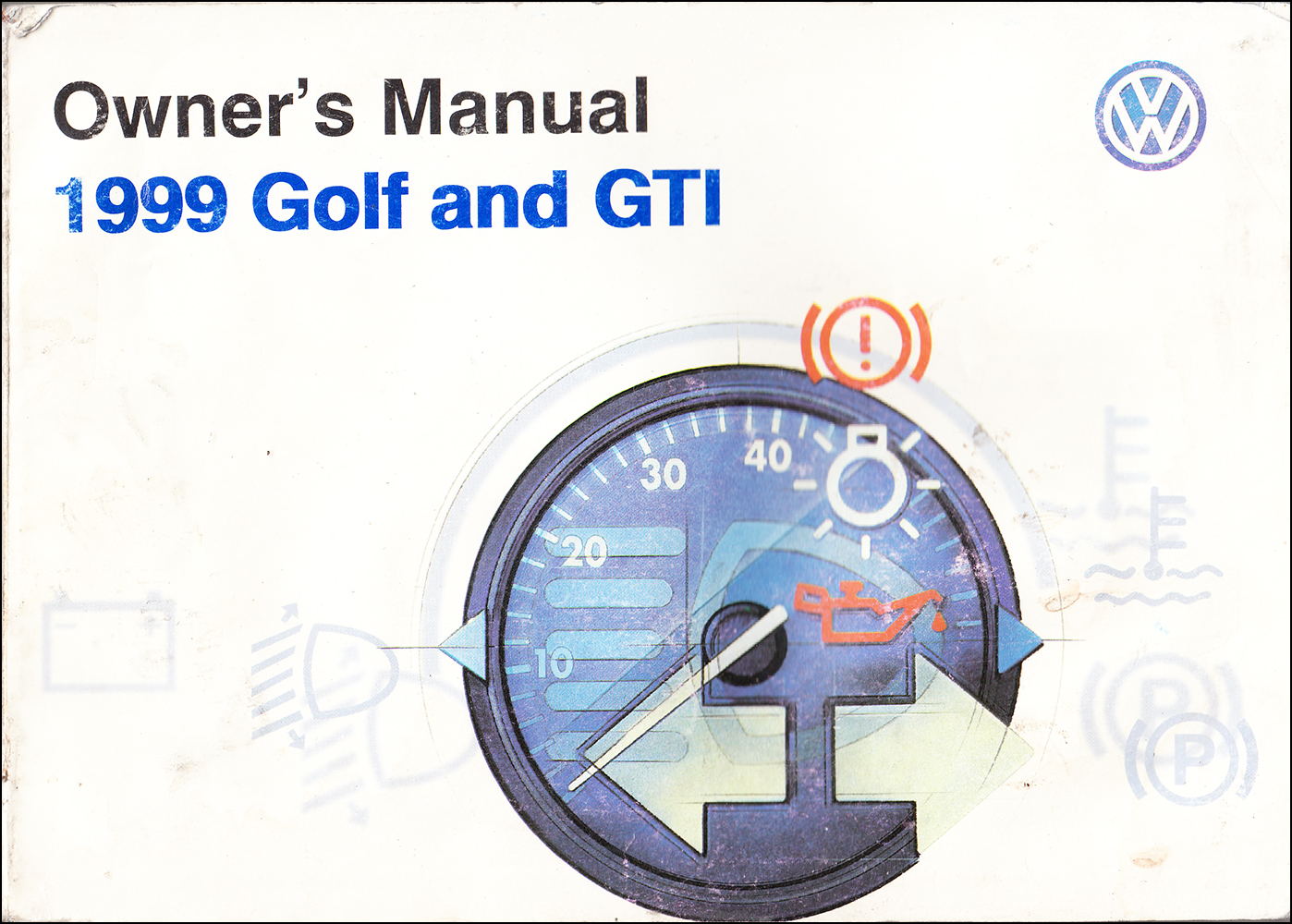 1999 Volkswagen Golf & GTI Owner's Manual Original in English and French