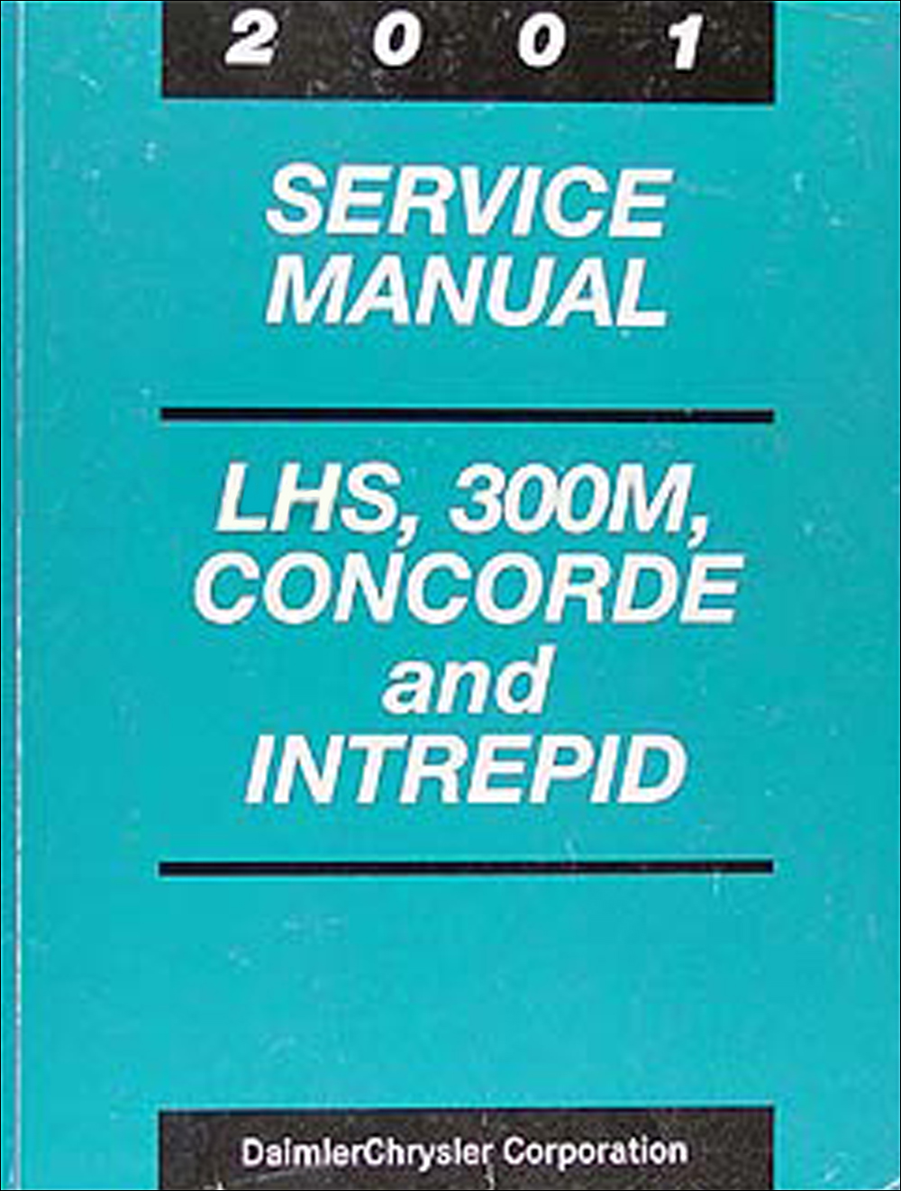 2001 Concorde, Intrepid, LHS, & 300M Shop Manual Original