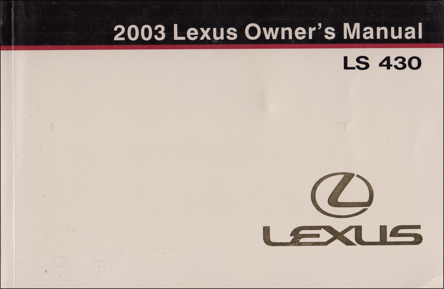 2003 Lexus LS 430 Owners Manual Original