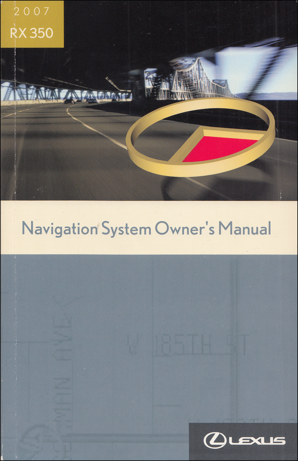 2007 Lexus RX 350 Navigation System Owners Manual Original