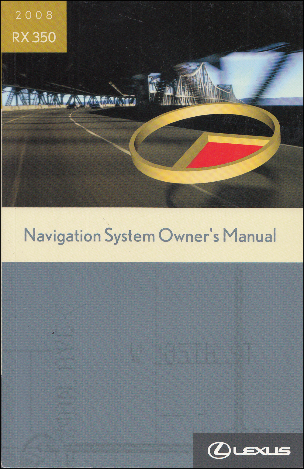 2008 Lexus RX 350 Navigation System Owners Manual Original
