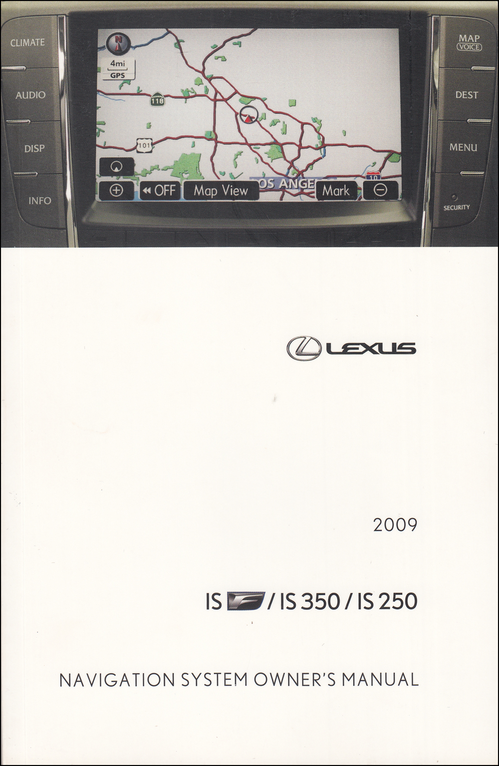 2009 Lexus IS F, IS 250, IS 350 Navigation System Owners Manual Original