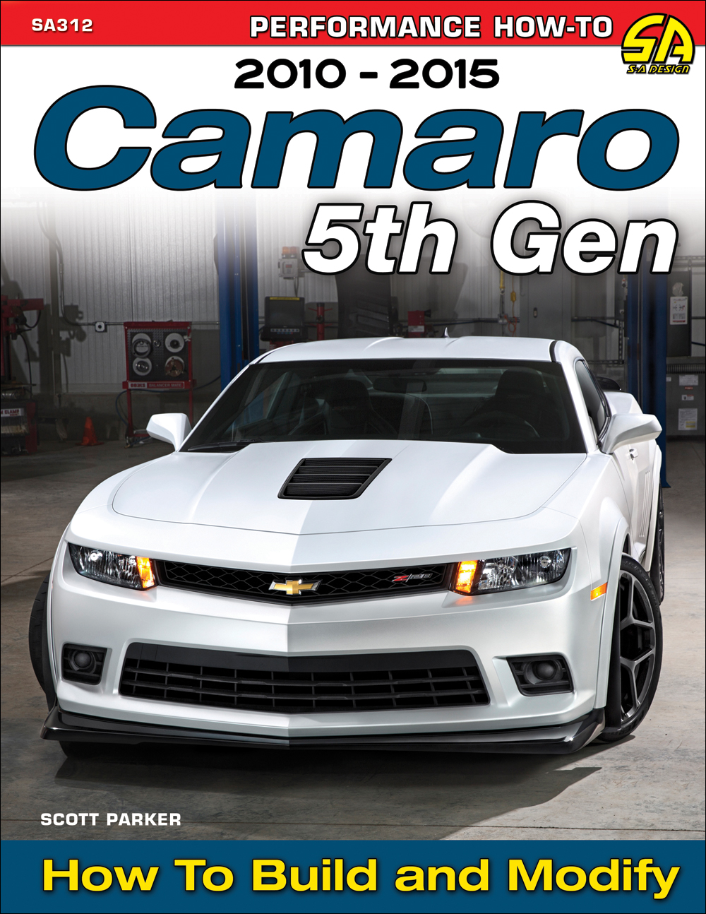 2010-2015 How to Build and Modify Camaro 5th Gen