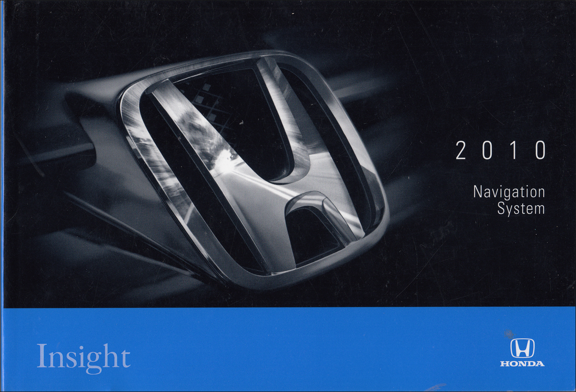 2010 Honda Insight Navigation System Owners Manual Original