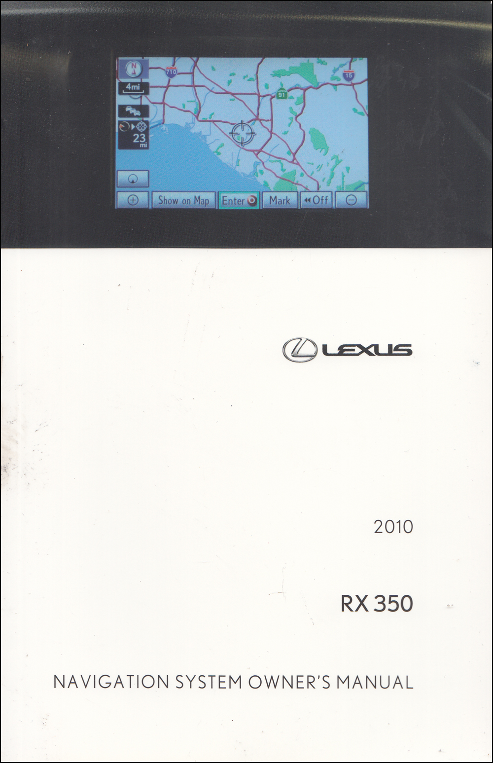 2010 Lexus RX 350 Navigation System Owners Manual Original