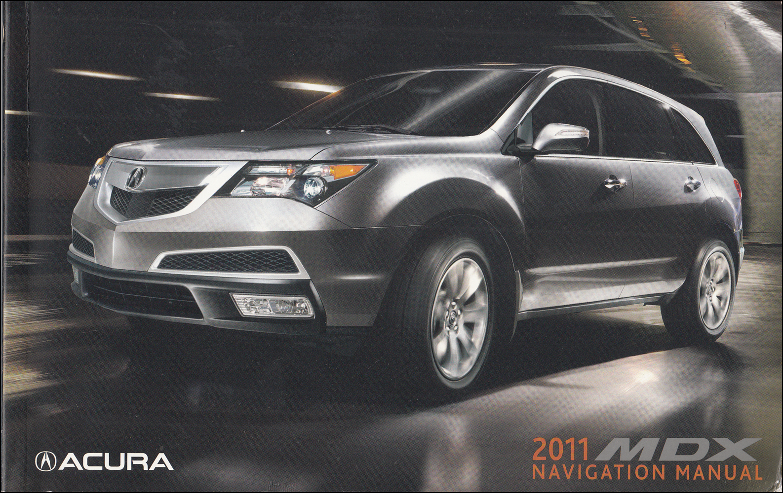 2011 Acura MDX Navigation System Owners Manual Original