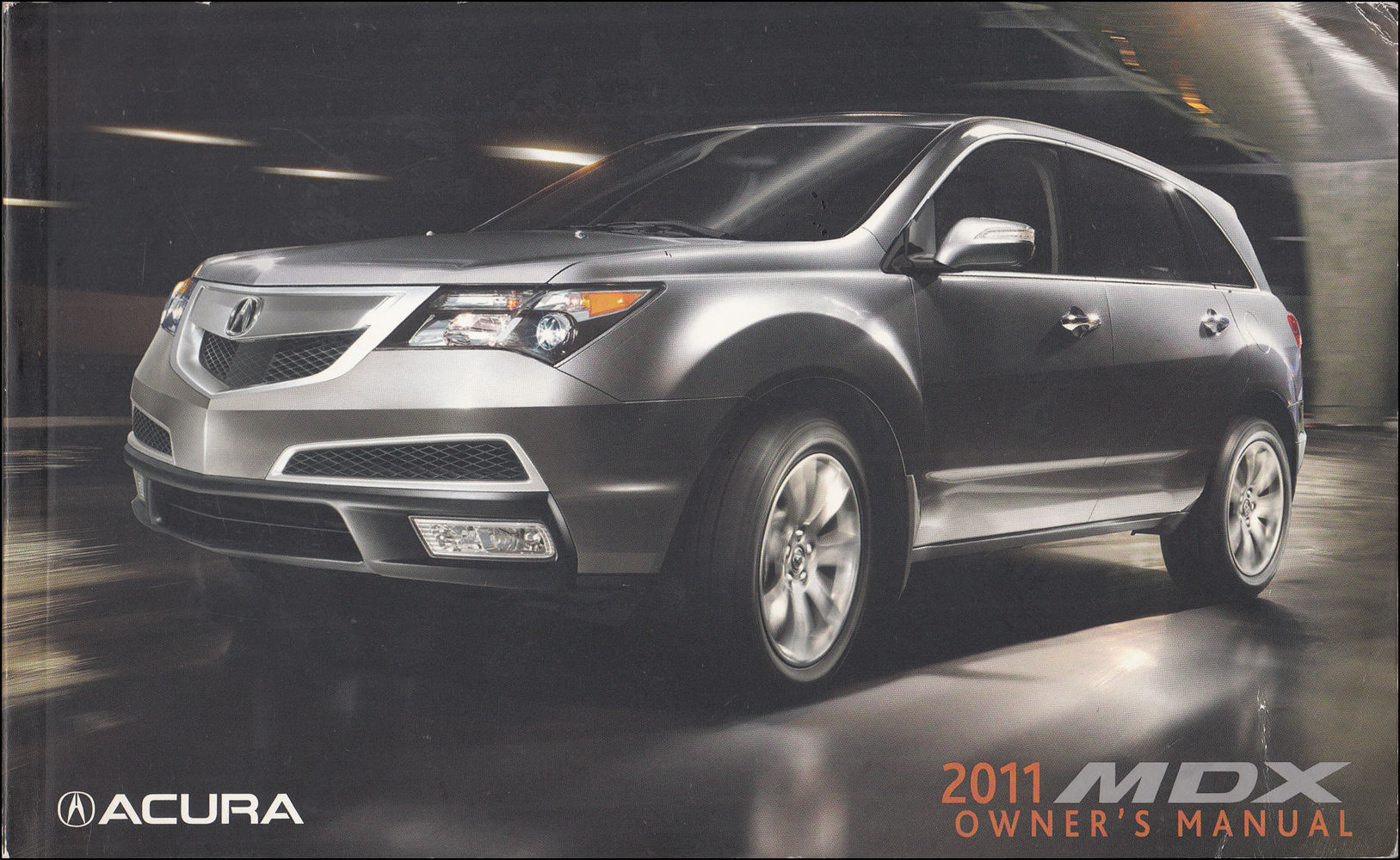 2011 Acura MDX Owners Manual Original