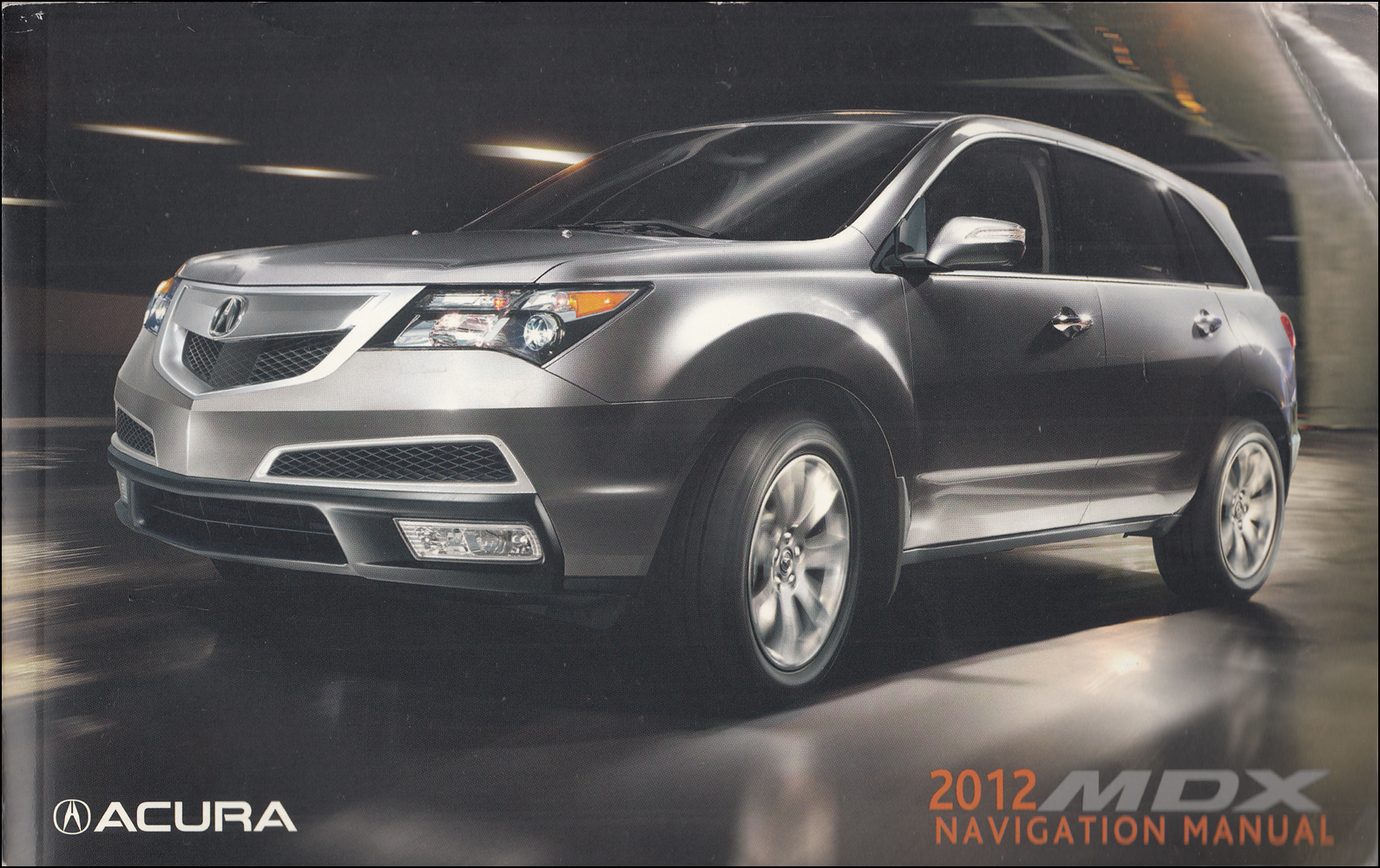 2012 Acura MDX Navigation System Owners Manual Original