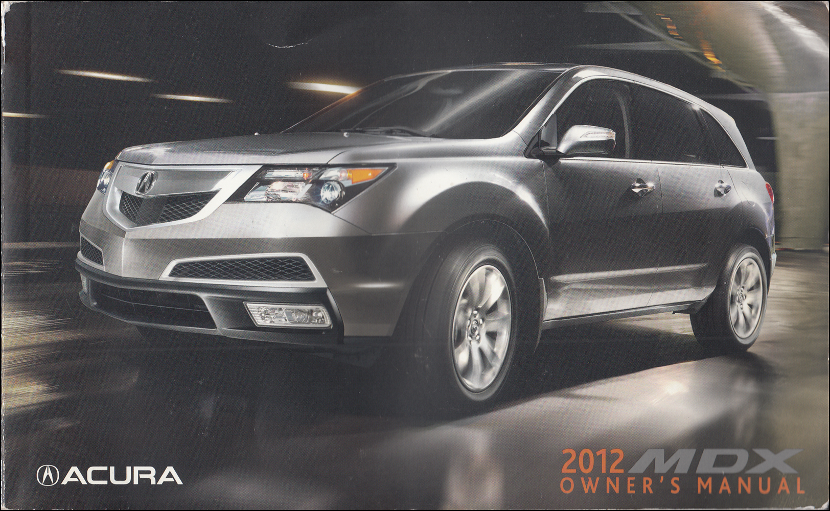 2012 Acura MDX Owner's Manual Original