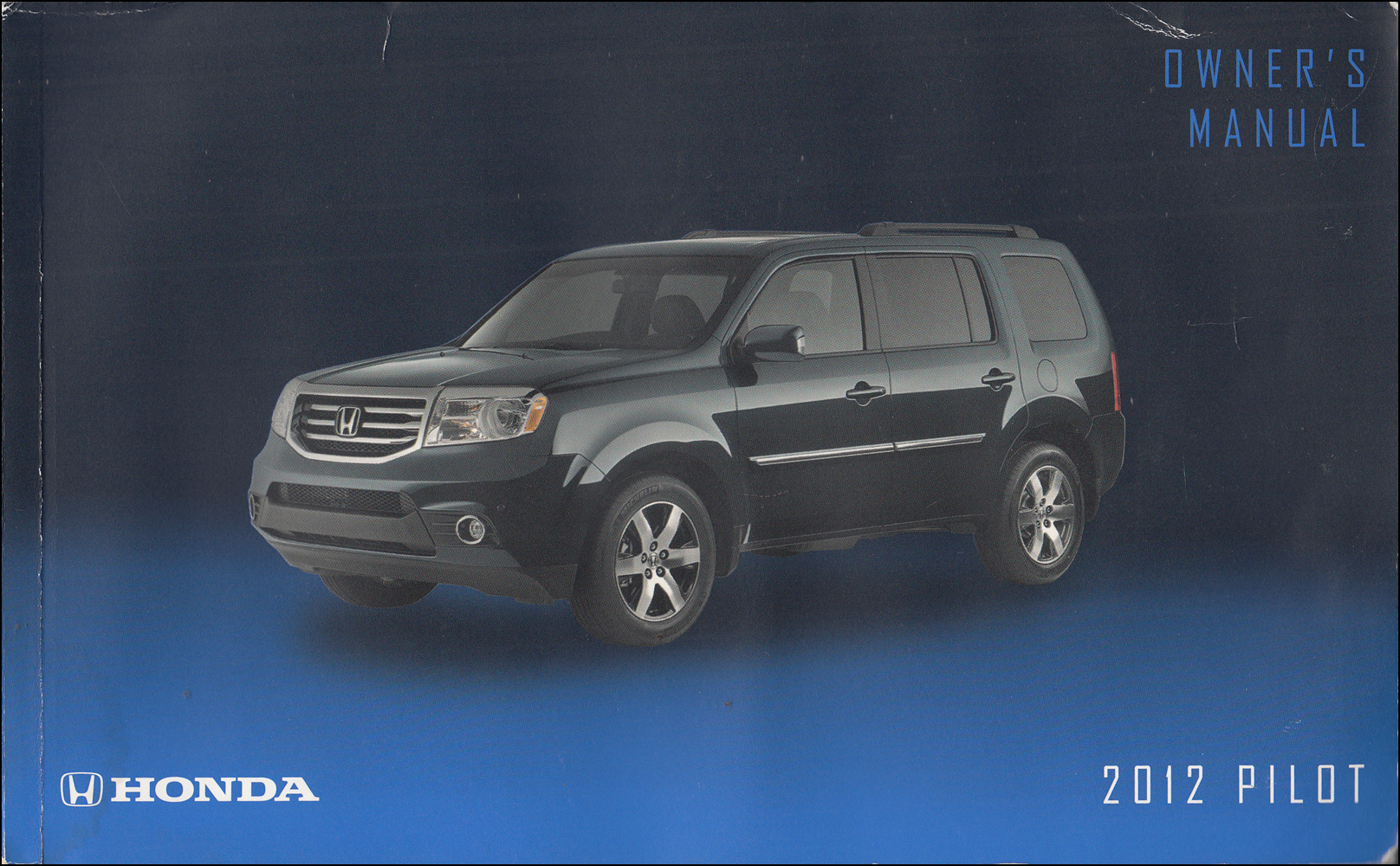 2012 Honda Pilot Owner's Manual Original