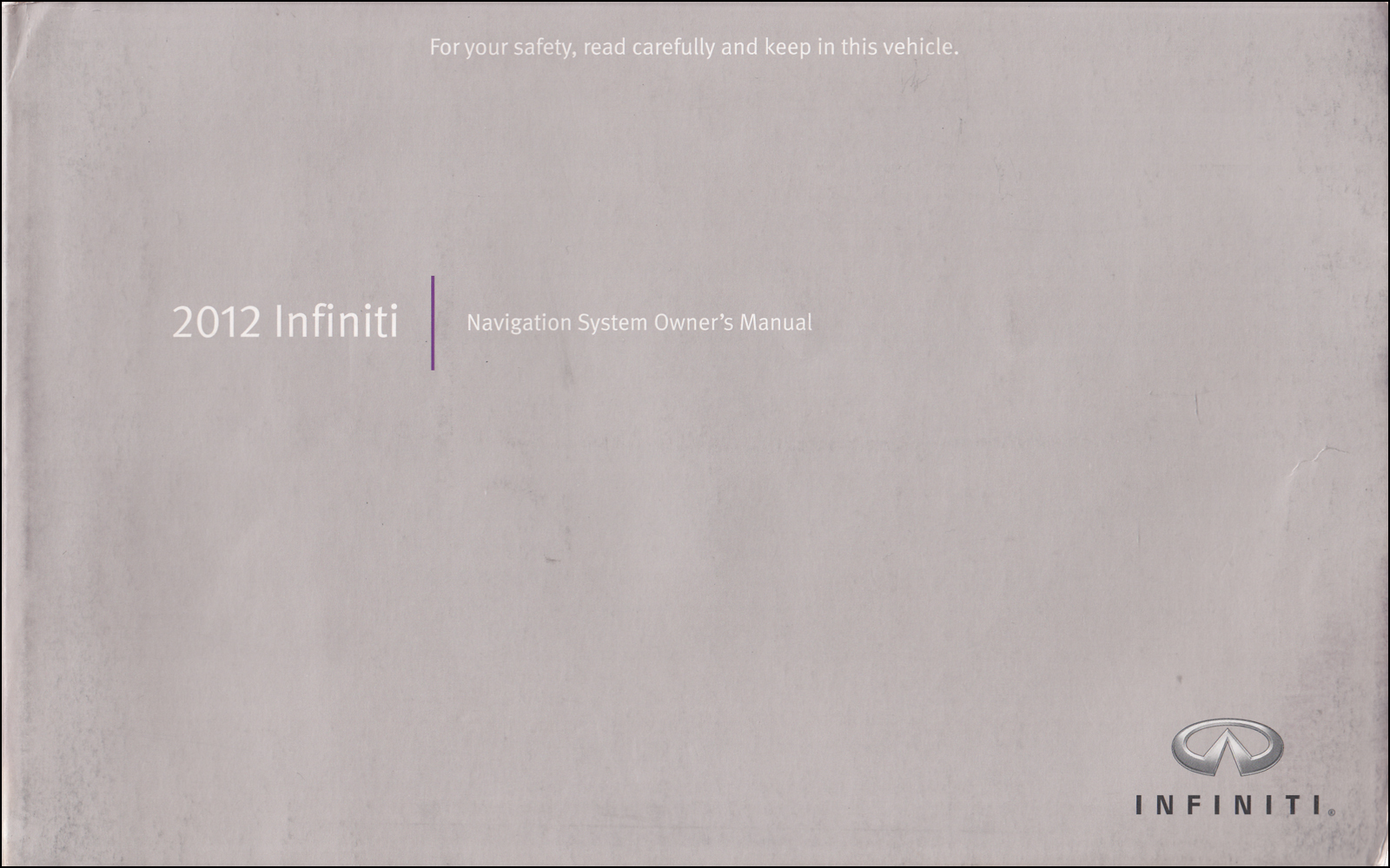 2012 Infiniti Navigation System Owner's Manual Original