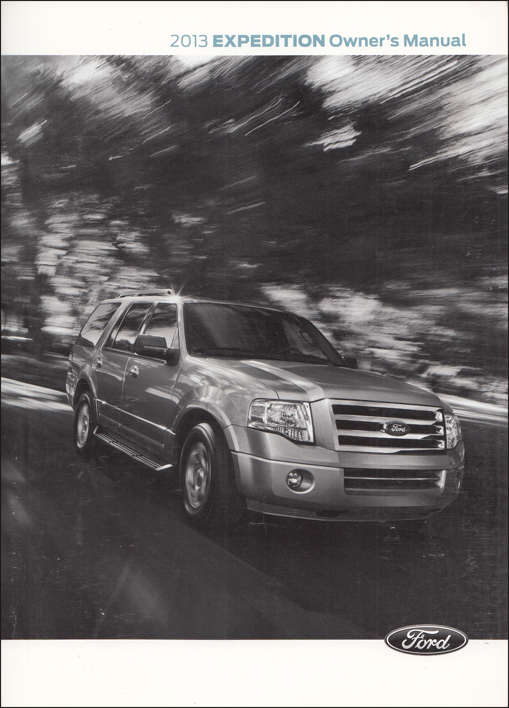 2013 Ford Expedition Owner's Manual Original