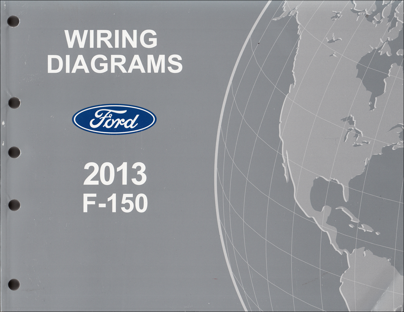 2013 Ford F-150 Wiring Diagram Manual Original