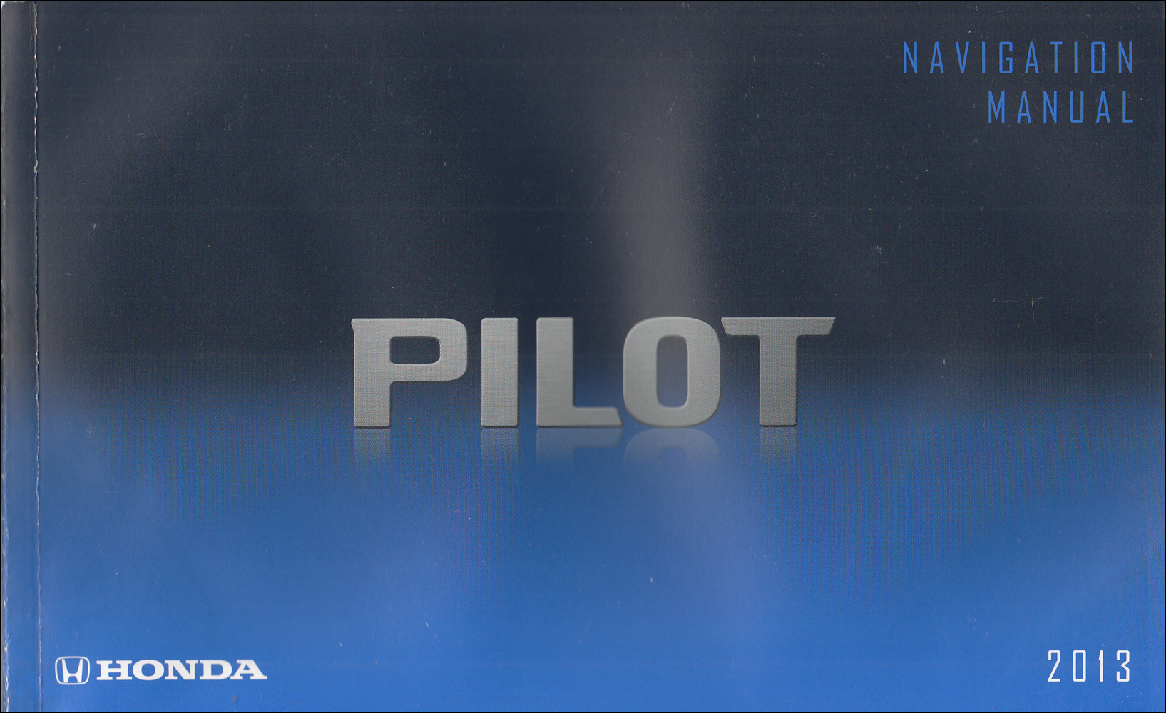 2013 Honda Pilot Navigation System Owners Manual Original
